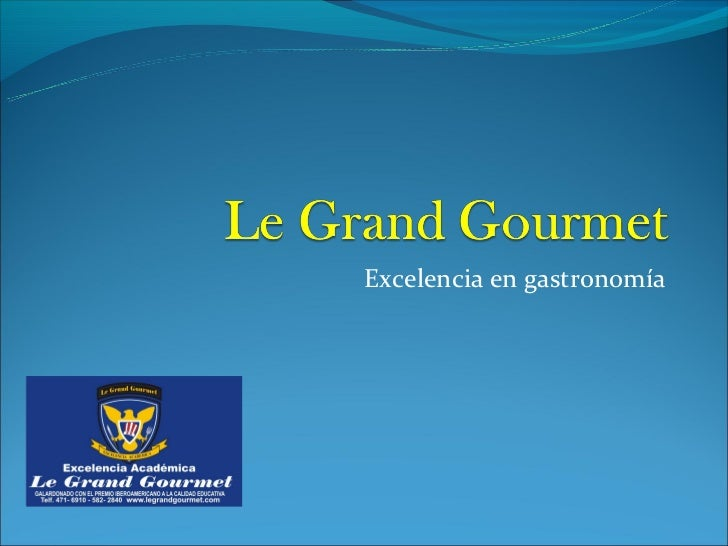 Le grand gourmet - carreras