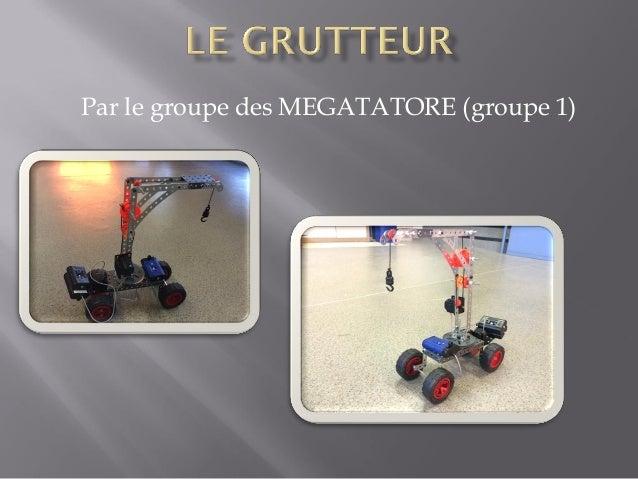 Par le groupe des MEGATATORE (groupe 1)