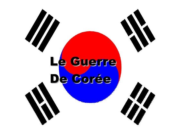 Le Guerre De Corée