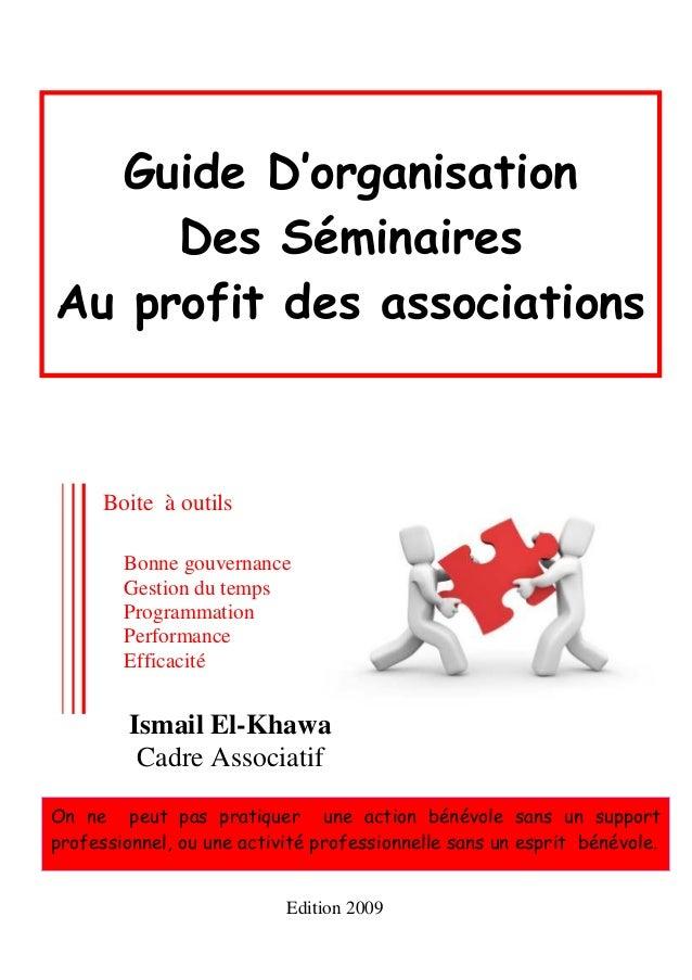 Guide D'organisation     Des SéminairesAu profit des associations      Boite à outils        Bonne gouvernance        Gest...