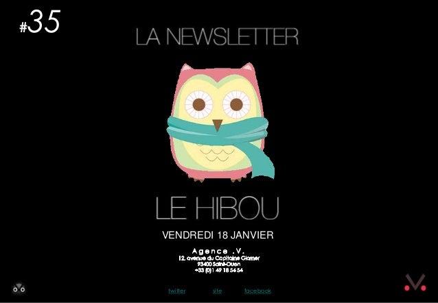 Newsletter #35 - Le Hibou Agence .V. du 18 janvier 2013