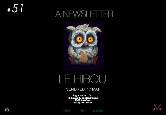 Newsletter #51 - Le Hibou Agence .V. du 3 mai 2013