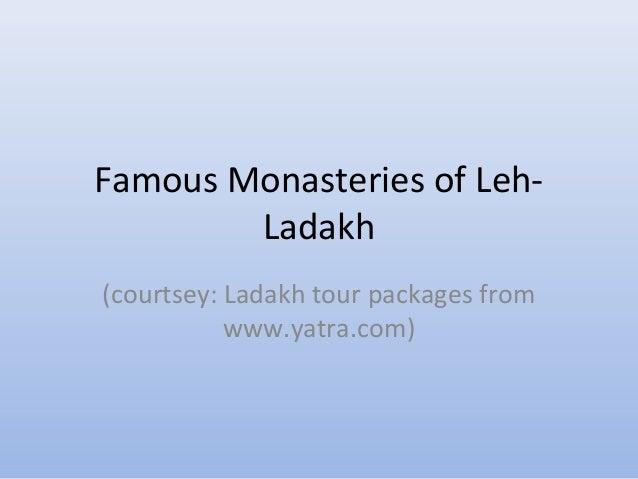 Leh ladakh tour must sees