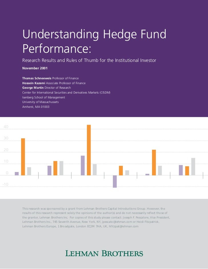 Understanding Hedge Fund      Performance:      Research Results and Rules of Thumb for the Institutional Investor      No...