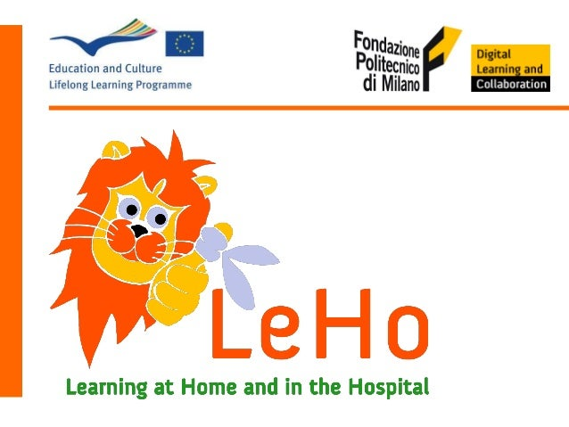 LeHo Learning at Home and in the Hospital