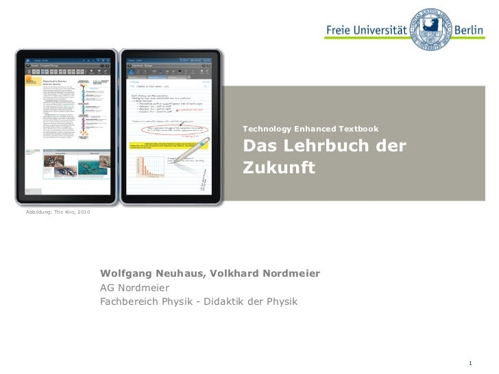 Wolfgang Neuhaus, Volkhard Nordmeier AG Nordmeier  Fachbereich Physik - Didaktik der Physik Abbildung: The Kno, 2010