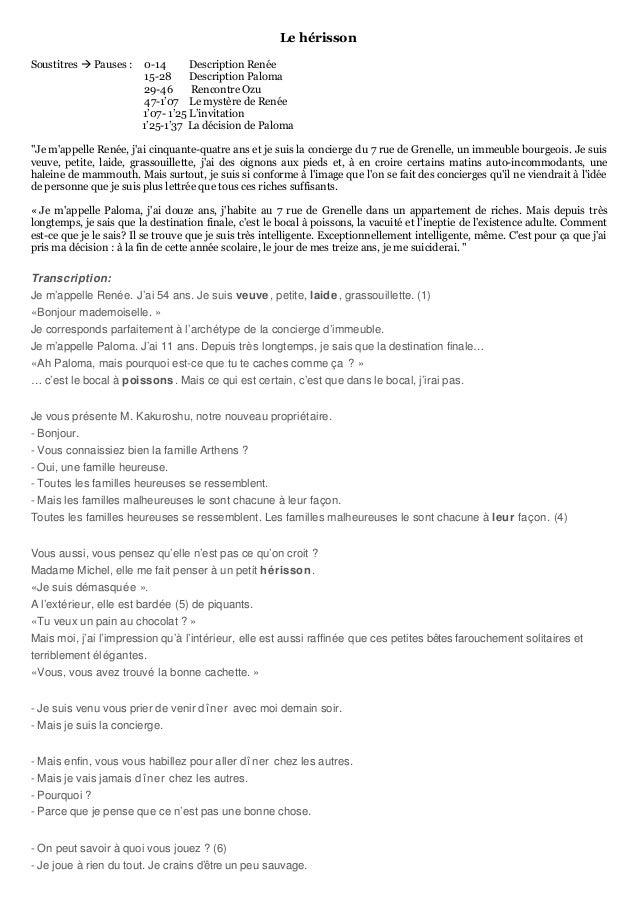 Le hérisson Soustitres  Pauses : 0-14 Description Renée 15-28 Description Paloma 29-46 Rencontre Ozu 47-1'07 Le mystère d...