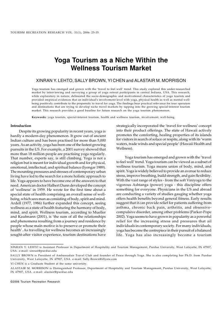 TOURISM RECREATION RESEARCH VOL. 31(1), 2006: 25-35                                     Yoga Tourism as a Niche Within the...
