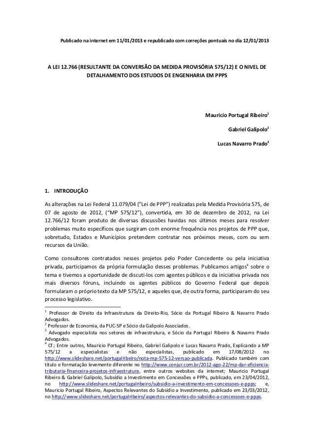 Publicado na internet em 11/01/2013 e republicado com correções pontuais no dia 12/01/2013    A LEI 12.766 (RESULTANTE DA ...
