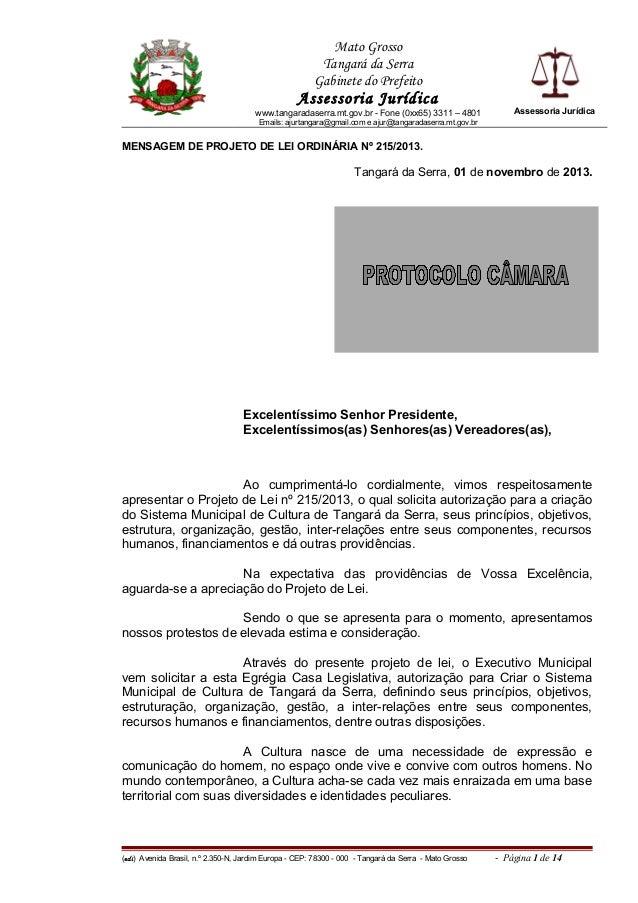 Mato Grosso Tangará da Serra Gabinete do Prefeito  Assessoria Jurídica www.tangaradaserra.mt.gov.br - Fone (0xx65) 3311 – ...