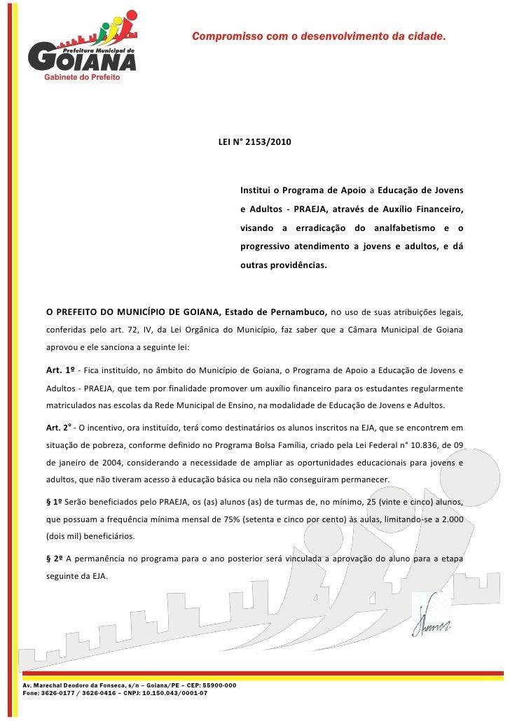 Compromisso com o desenvolvimento da cidade.                                                           LEI N° 2153/2010   ...