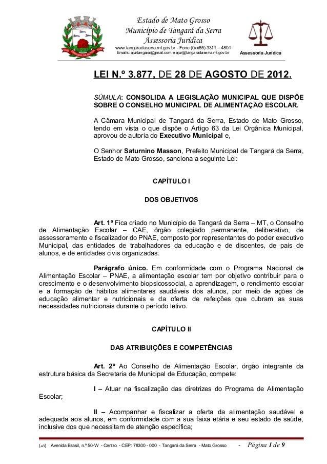 Estado de Mato Grosso Município de Tangará da Serra Assessoria Jurídica www.tangaradaserra.mt.gov.br - Fone (0xx65) 3311 –...