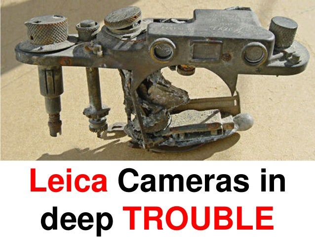 Leica Cameras in deep TROUBLE