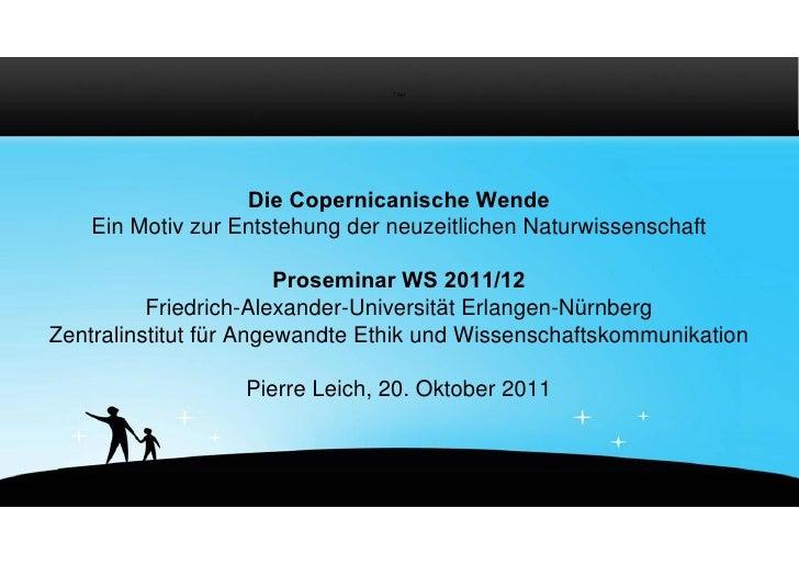 Titel                   Die Copernicanische Wende    Ein Motiv zur Entstehung der neuzeitlichen Naturwissenschaft         ...