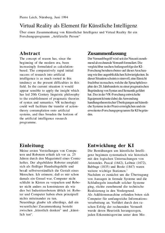Pierre Leich, Nürnberg, Juni 1994Virtual Reality als Element für Künstliche IntelligenzÜber einen Zusammenhang von Künstli...