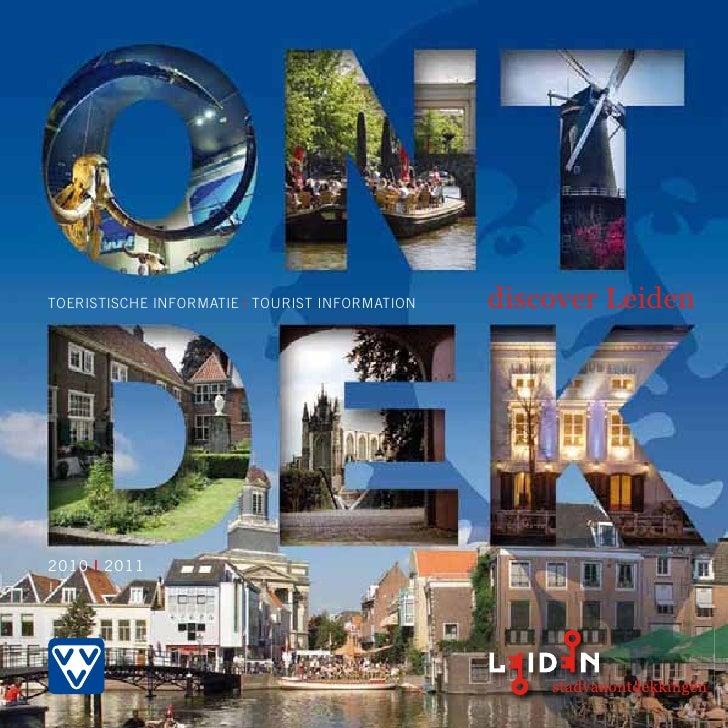 ToerisTische informaTie | ToUrisT informaTion   discover Leiden     2010 | 2011
