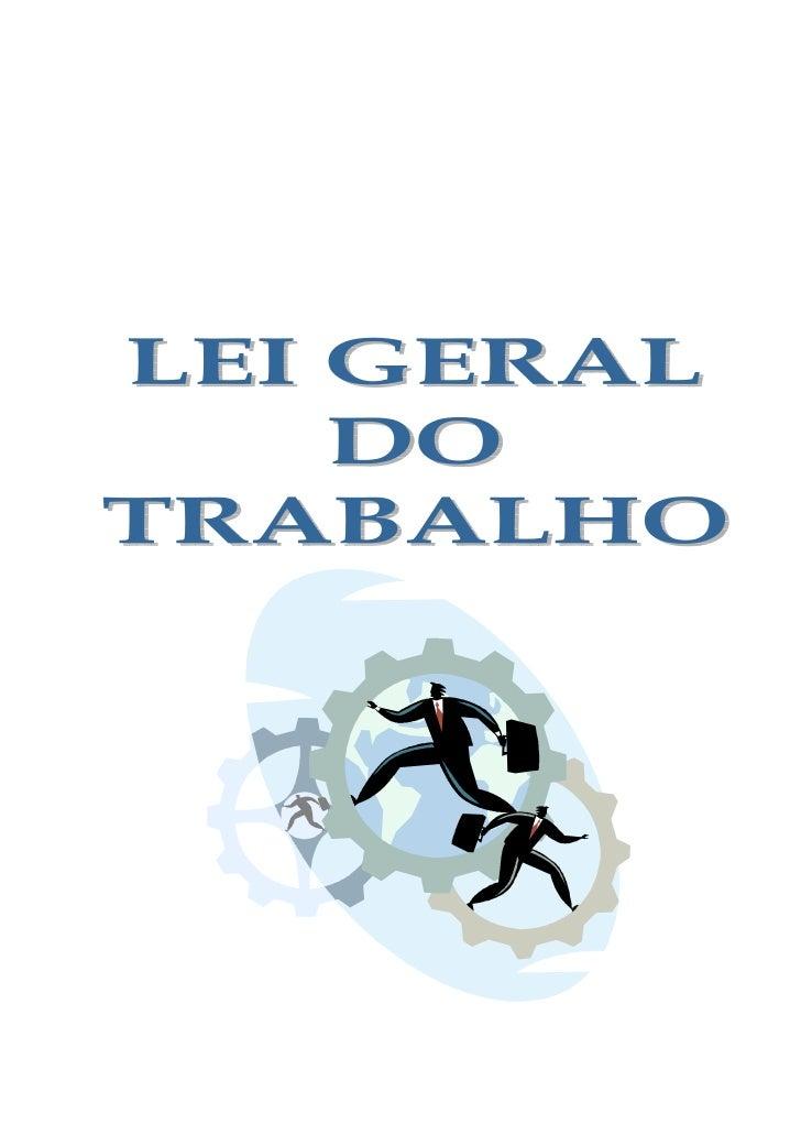 LEI GERAL DO TRABALHO