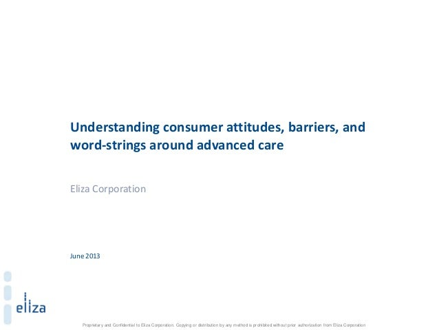 Understanding Consumer Attitudes, Barriers, and Motivations around Advanced Care