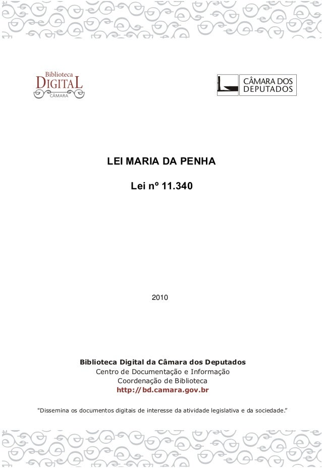 LEI MARIA DA PENHALei nº 11.3402010
