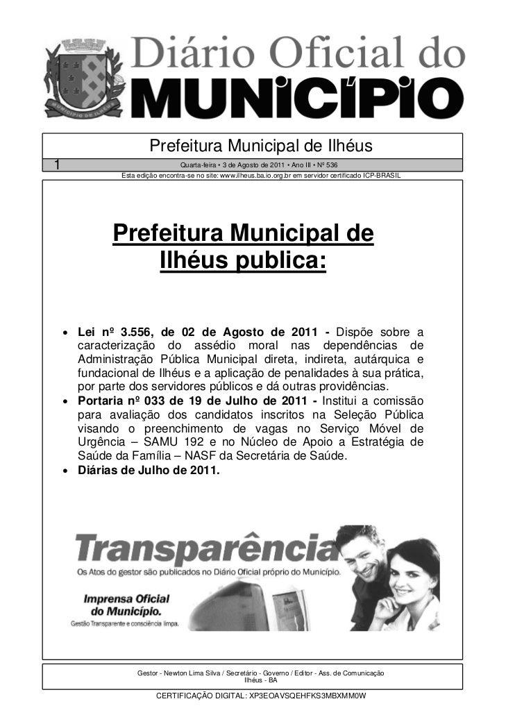 Prefeitura Municipal de Ilhéus1                                Quarta-feira • 3 de Agosto de 2011 • Ano III • Nº 536      ...