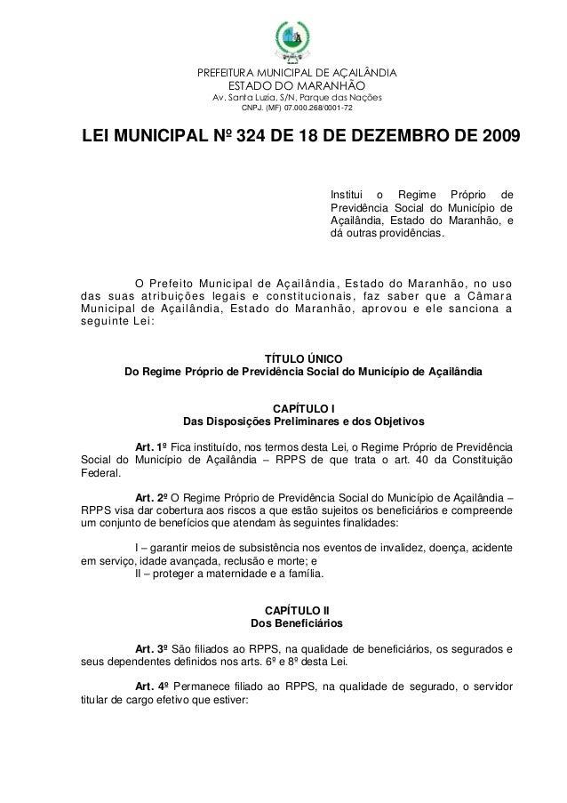 PREFEITURA MUNICIPAL DE AÇAILÂNDIA  ESTADO DO MARANHÃO  Av. Santa Luzia, S/N, Parque das Nações CNPJ. (MF) 07.000.268/0001...