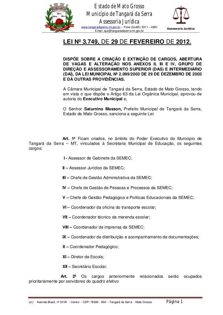 Estado de Mato Grosso                                            Município de Tangará da Serra                            ...