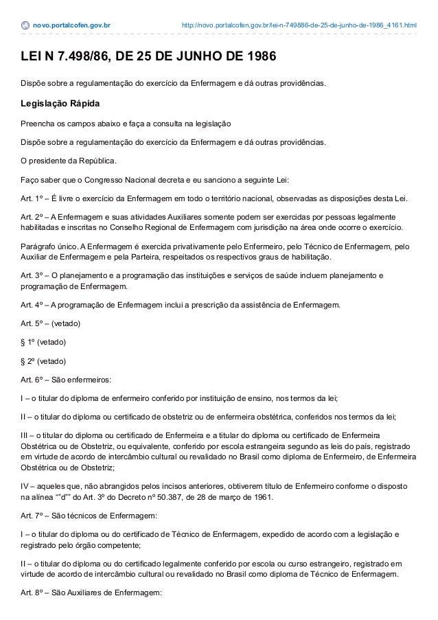 novo.portalcofen.gov.br http://novo.portalcofen.gov.br/lei-n-749886-de-25-de-junho-de-1986_4161.html LEI N 7.498/86, DE 25...
