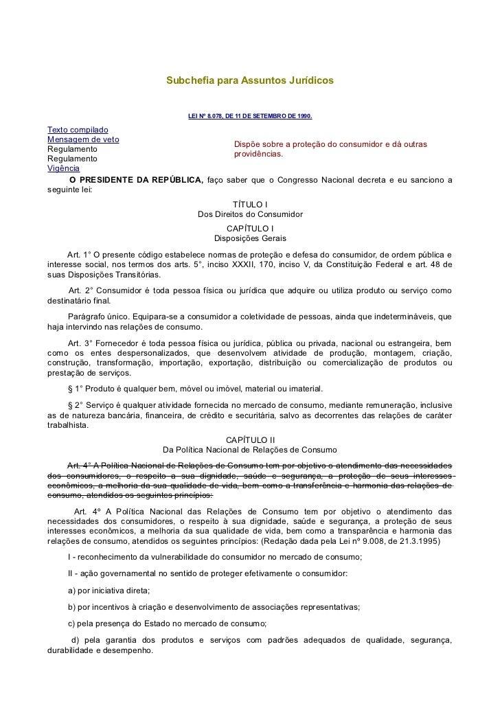 Subchefia para Assuntos Jurídicos                                       LEI Nº 8.078, DE 11 DE SETEMBRO DE 1990.Texto comp...