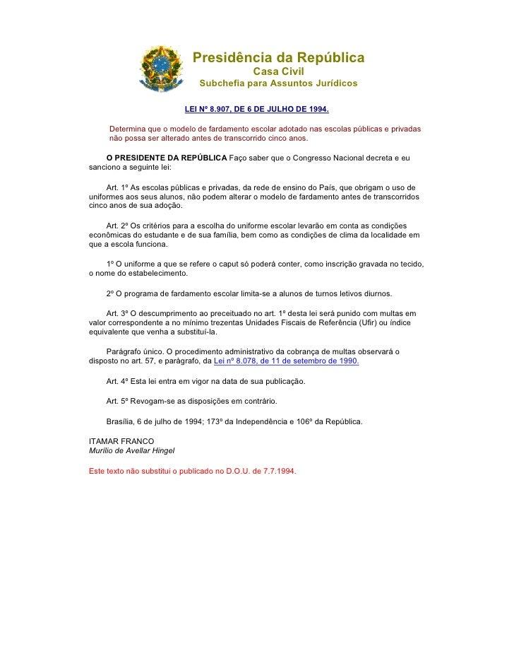 Presidência da República                                                Casa Civil                                 Subchef...