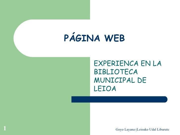 PÁGINA WEB EXPERIENCA EN LA BIBLIOTECA MUNICIPAL DE LEIOA