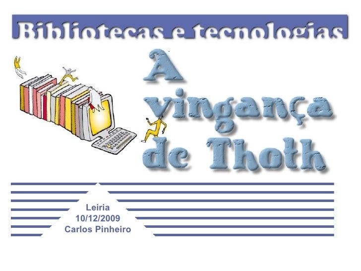 Bibliotecas e tecnologias