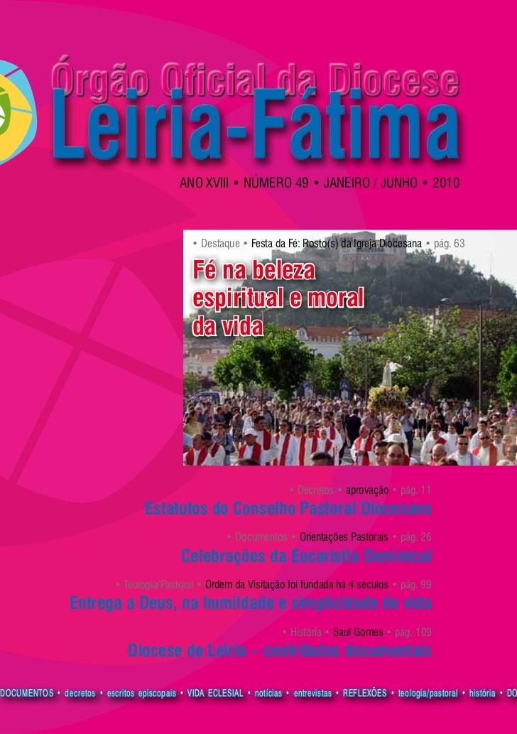 ANO XVIII • NÚMERO 49 • janeiro / junho • 2010                                                • Destaque • Festa da Fé: Ro...