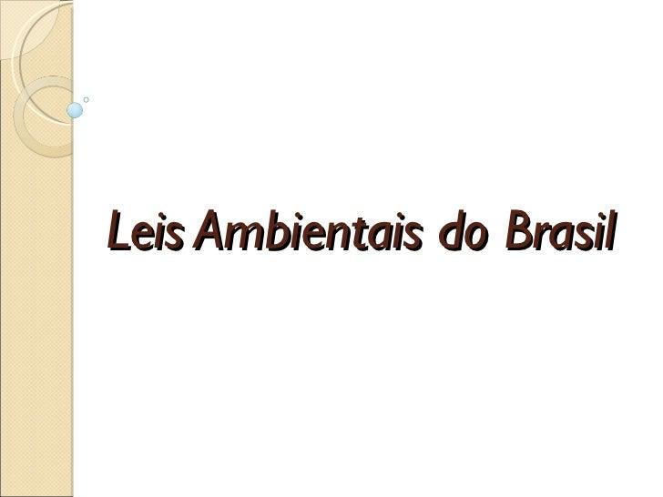 Leis Ambientais do Brasil