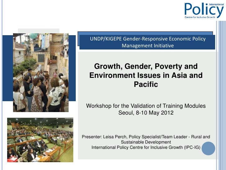 Growth, Gender, Poverty and Environment Issues in Asia-Pacific