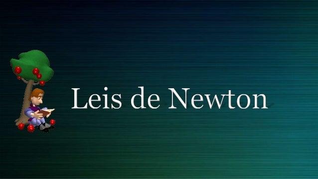 História           De acordo com o que           conta a lenda, Isaac           Newton estava lendo           em baixo de ...