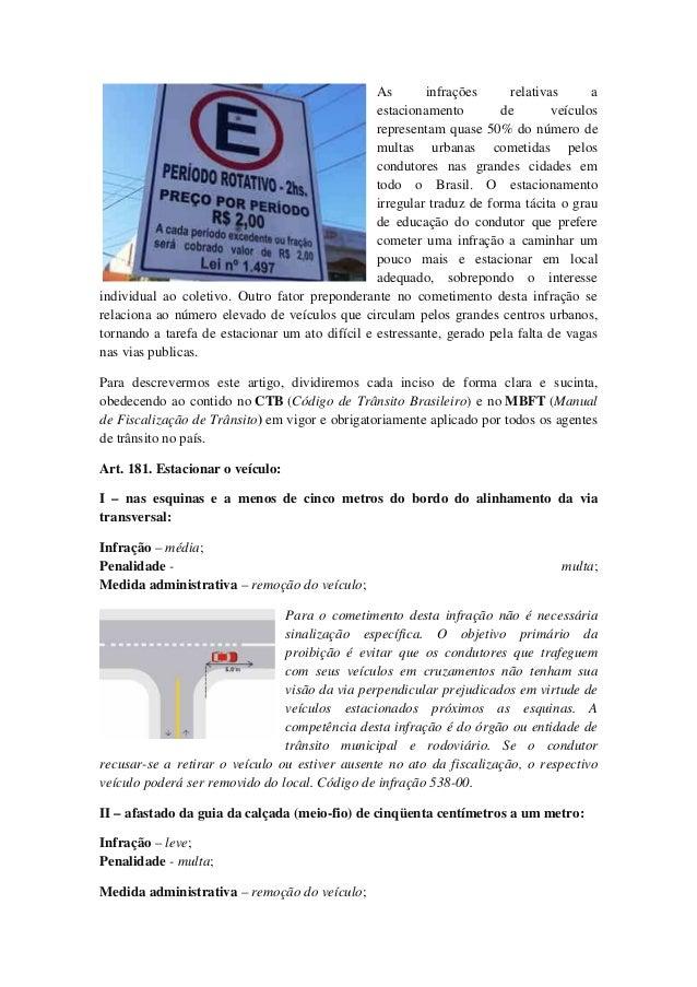 As infrações relativas a estacionamento de veículos representam quase 50% do número de multas urbanas cometidas pelos cond...