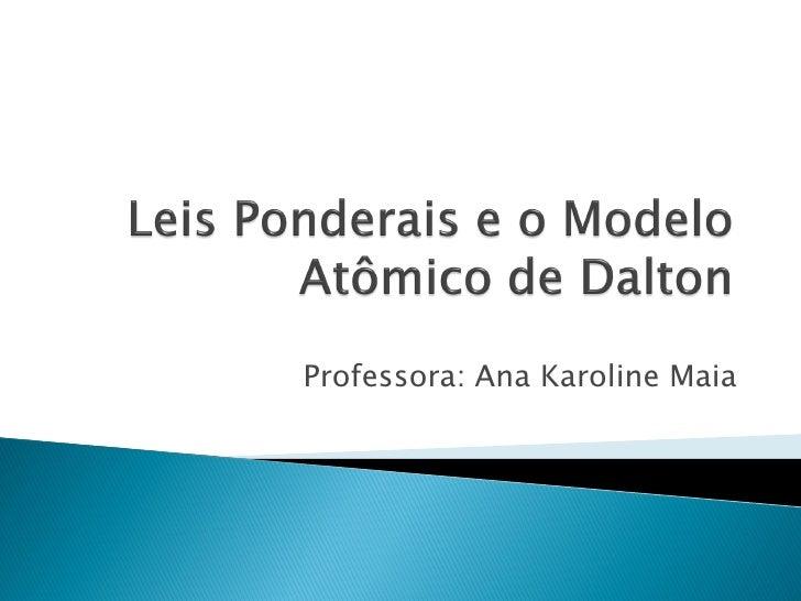 Professora: Ana Karoline Maia