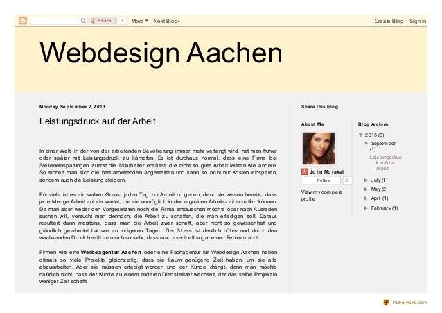 Webdesign Aachen Monday, Se pte mbe r 2, 2013 Leistungsdruck auf der Arbeit In einer Welt, in der von der arbeitenden Bevö...