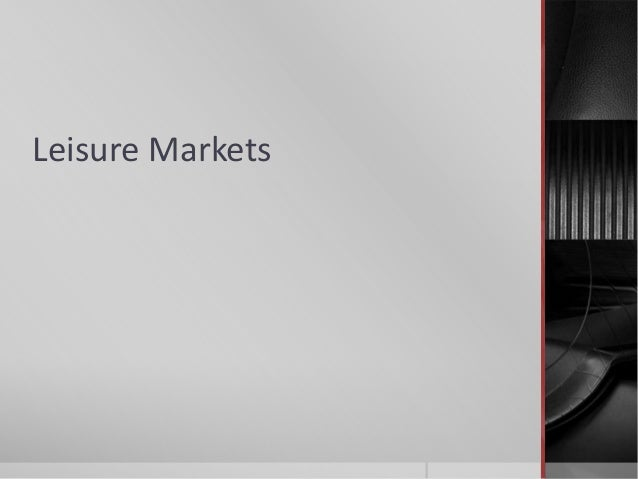 Leisure Markets