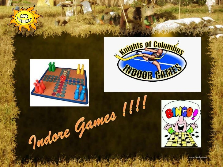 Indore Games !!!!<br />