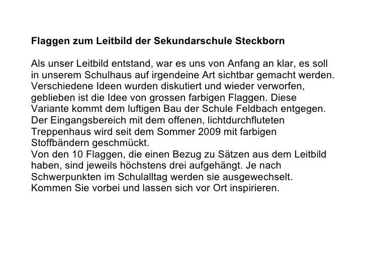 Flaggen zum Leitbild der Sekundarschule Steckborn Zum Weiterfahren bitte mit der Maus klicken! Als unser Leitbild entstand...