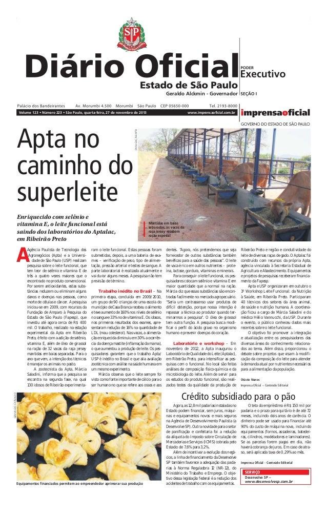 II – São Paulo, 123 (223)  Diário Oficial Poder Executivo - Seção I  quarta-feira, 27 de novembro de 2013  Geraldo Alckmin ...
