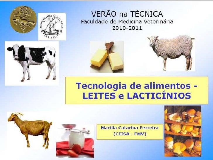Verão na Técnica - Tecnologia de Alimentos - Leite e Lacticínios