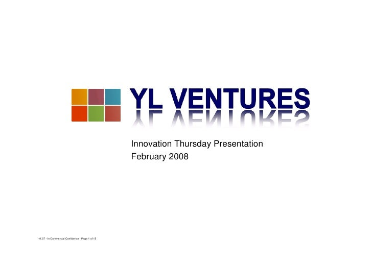 Innovation Thursday Presentation                                                   February 2008     v1.07 - In Commercial...
