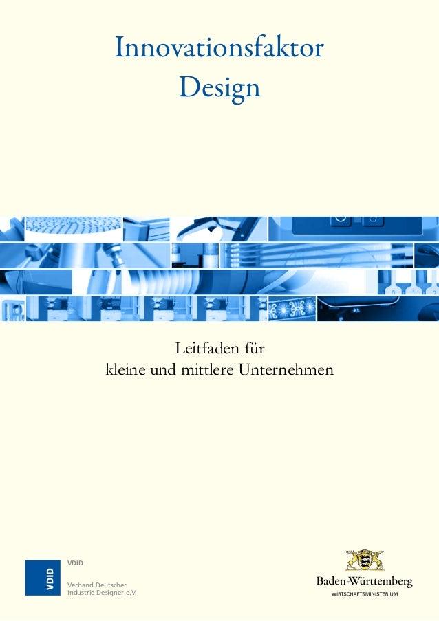 Innovationsfaktor Design Leitfaden für kleine und mittlere Unternehmen VDID Verband Deutscher Industrie Designer e.V.