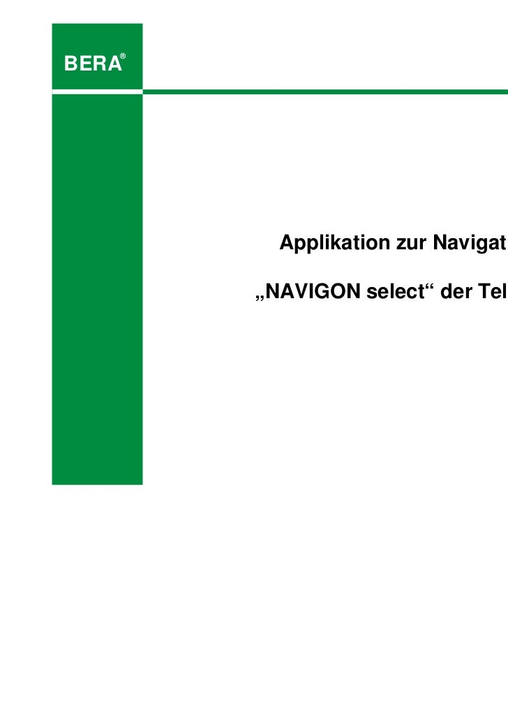 "®BERA         Applikation zur Navigation       ""NAVIGON select"" der Telekom"
