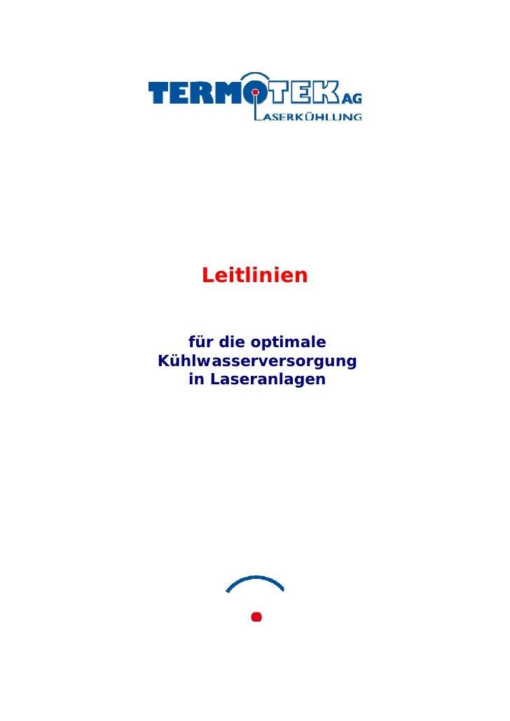 Leitlinien      für die optimale Kühlwasserversorgung    in Laseranlagen
