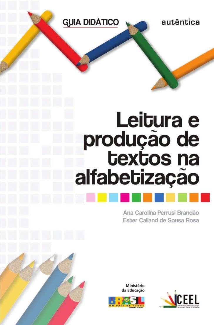 CENTRO          DE     ESTUDOS   EM   EDUCAÇÃO   E   LINGUAGEM                                               Guia Didático...