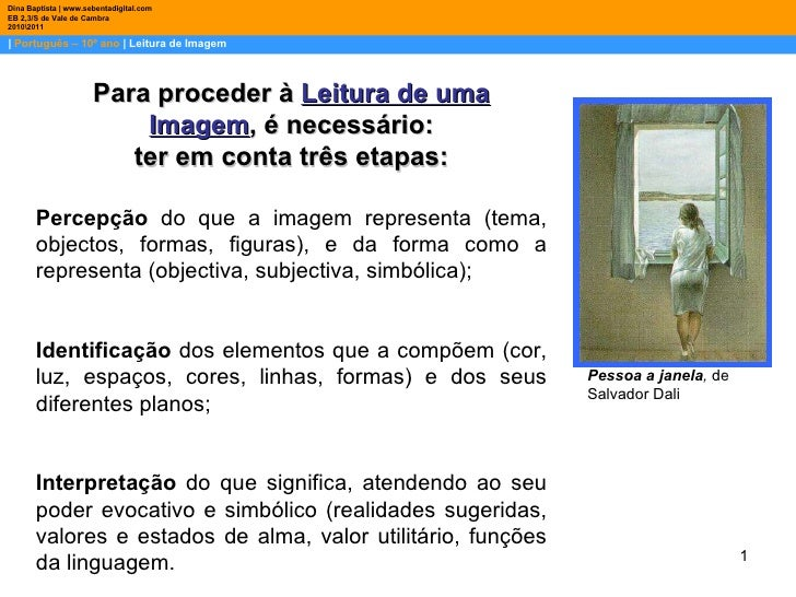 |  Português – 10º ano  | Leitura de Imagem Dina Baptista | www.sebentadigital.com EB 2,3/S de Vale de Cambra 20102011 Par...