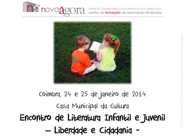 Encontro de Literatura Infantil e Juvenil – Liberdade e Cidadania -  http://www.merseyforest.org.uk/images/news/56/1/kids_...